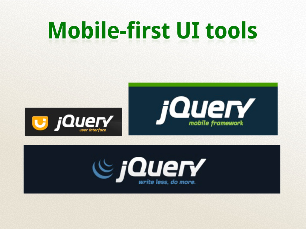 Mobile-first UI tools