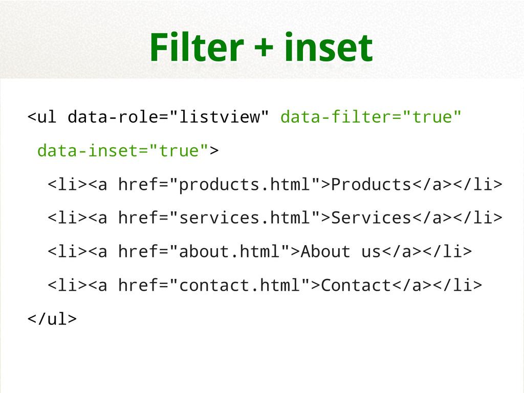 """<ul data-role=""""listview"""" data-filter=""""true"""" dat..."""