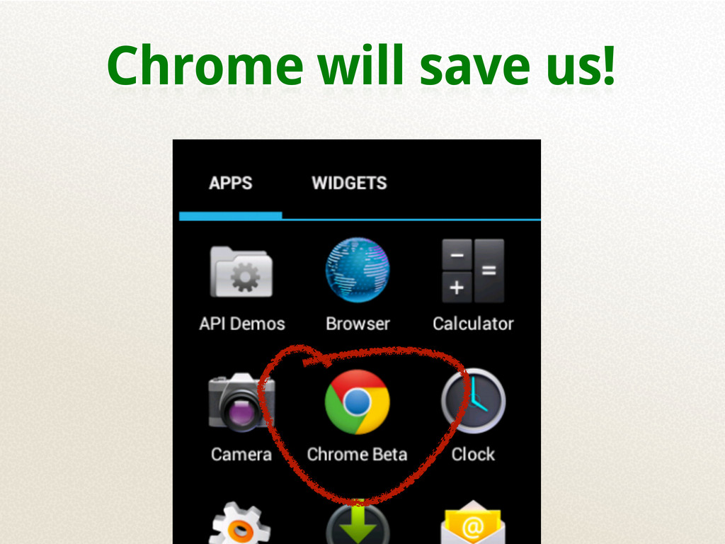 Chrome will save us!