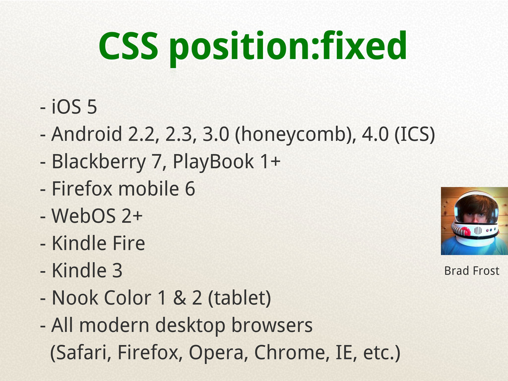 CSS position:fixed - iOS 5 - Android 2.2, 2.3, ...