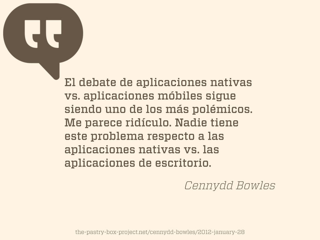El debate de aplicaciones nativas vs. aplicacio...