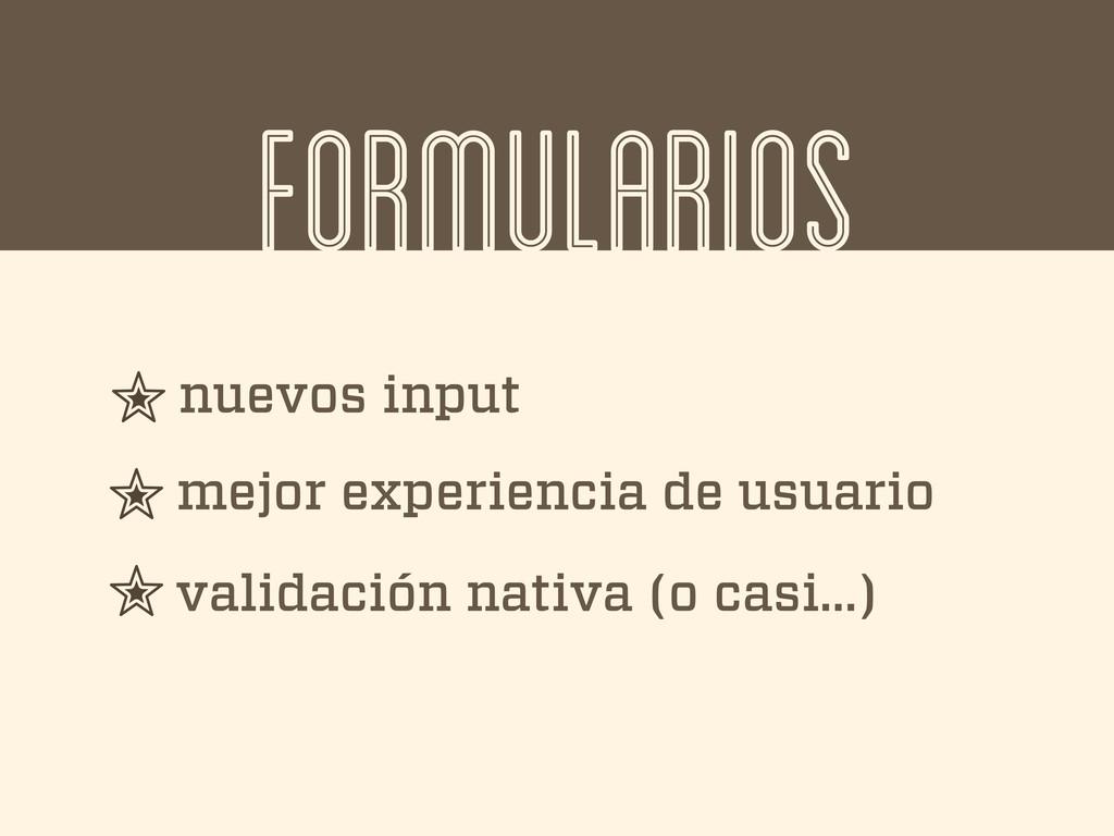 FORMULARIOS nuevos input mejor experiencia de u...