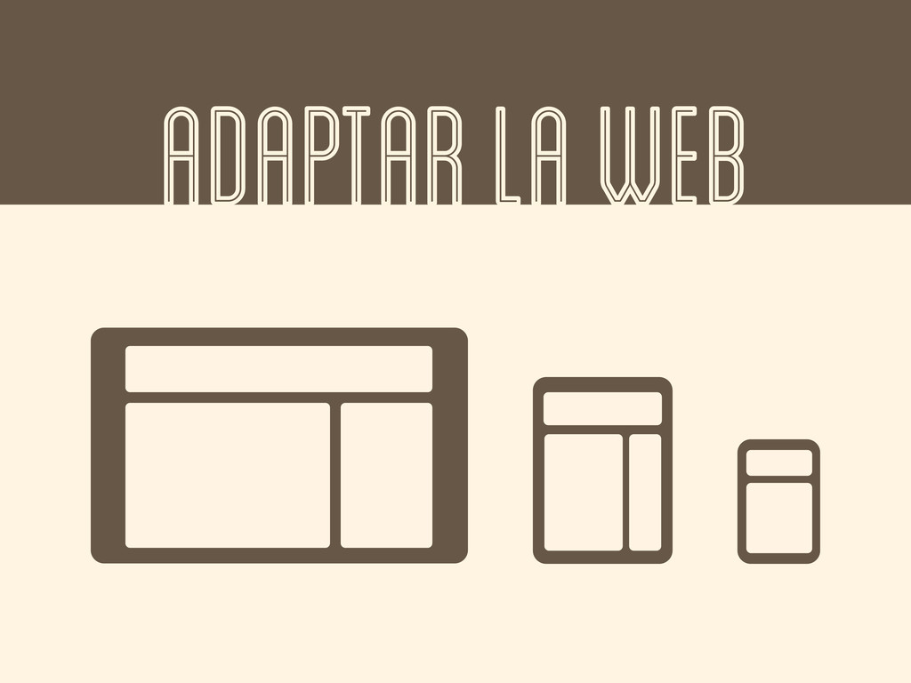 ADAPTAR LA WEB