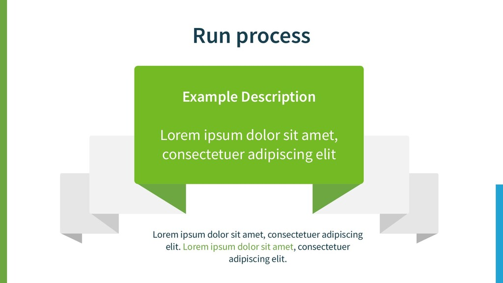 Run process Example Description Lorem ipsum dol...