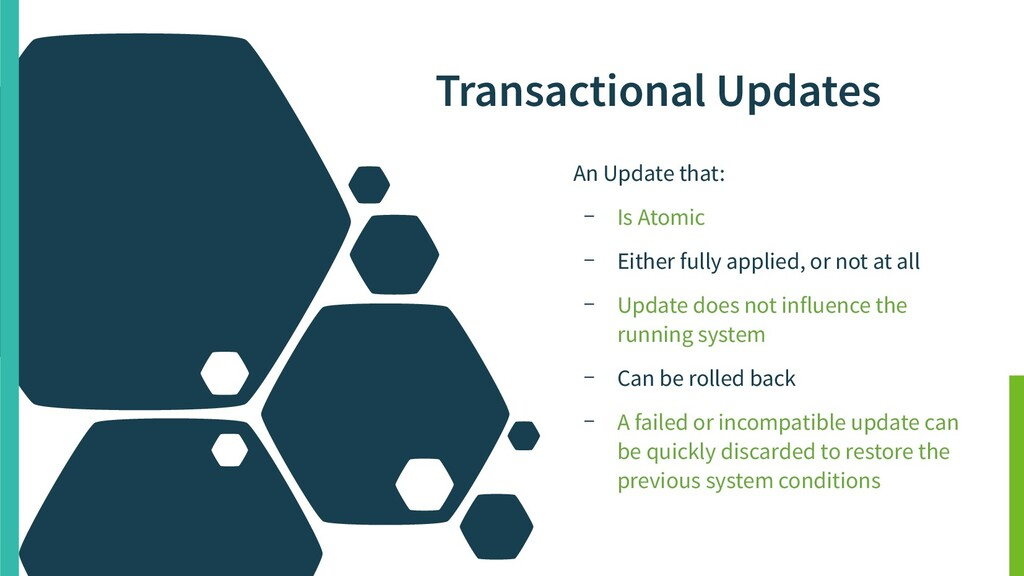 Transactional Updates An Update that: – Is Atom...