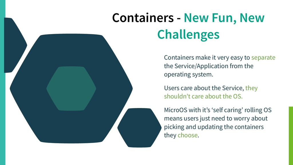 Containers - New Fun, New Challenges Containers...