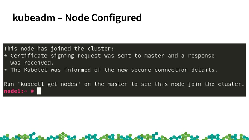 kubeadm – Node Configured