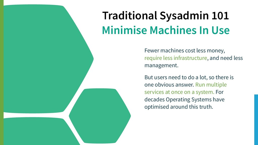 Traditional Sysadmin 101 Minimise Machines In U...