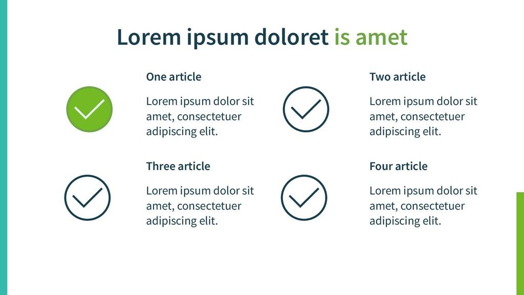 Lorem ipsum doloret is amet One article Lorem i...