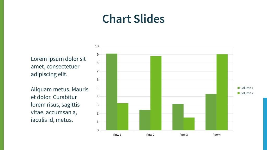 Chart Slides Lorem ipsum dolor sit amet, consec...