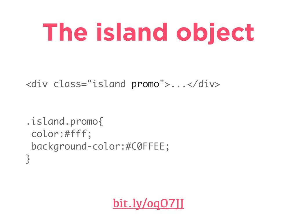 """The island object bit.ly/oqQ7JJ <div class=""""isl..."""