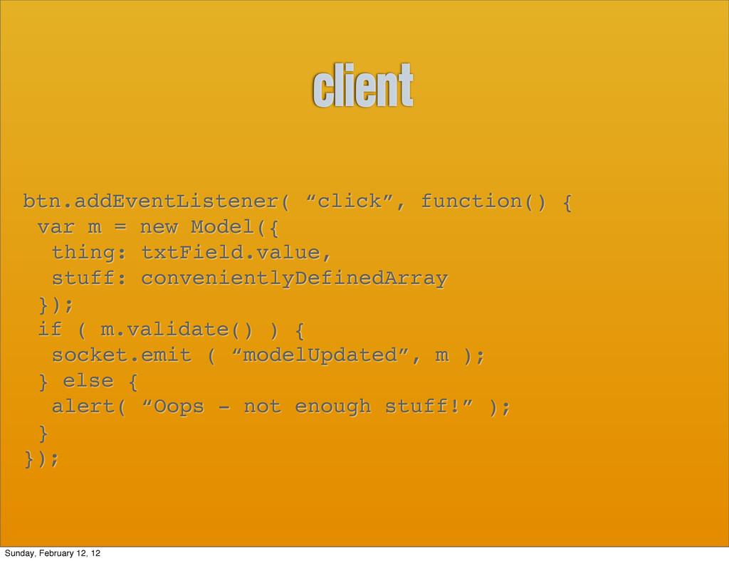 """client btn.addEventListener( """"click"""", function(..."""