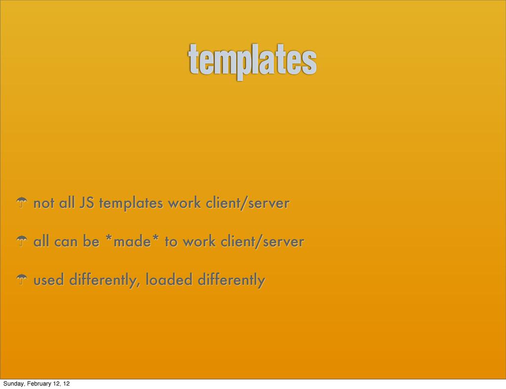 templates ' not all JS templates work client/se...
