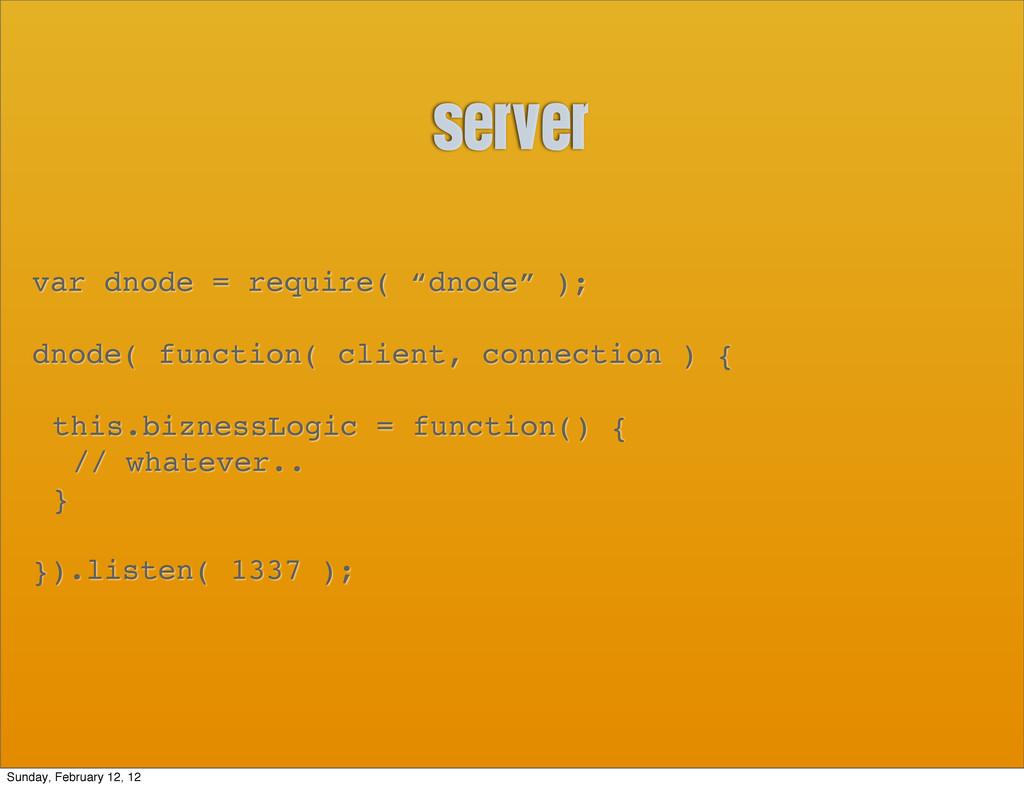 """server var dnode = require( """"dnode"""" ); dnode( f..."""