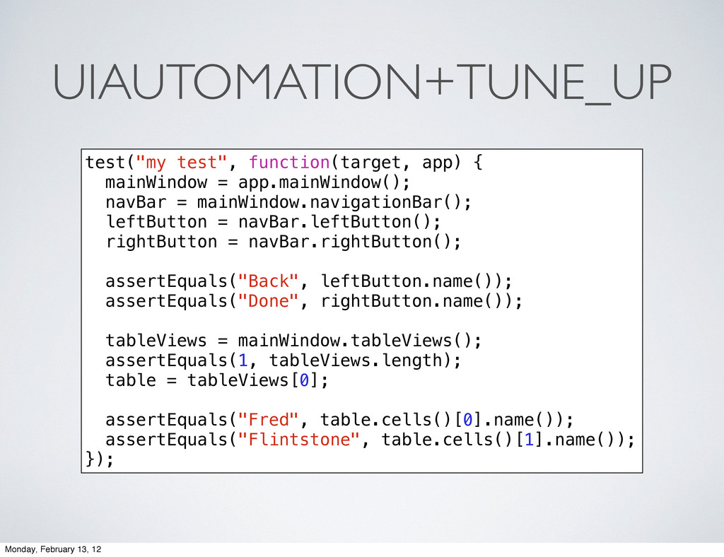 "UIAUTOMATION+TUNE_UP test(""my test"", function(t..."