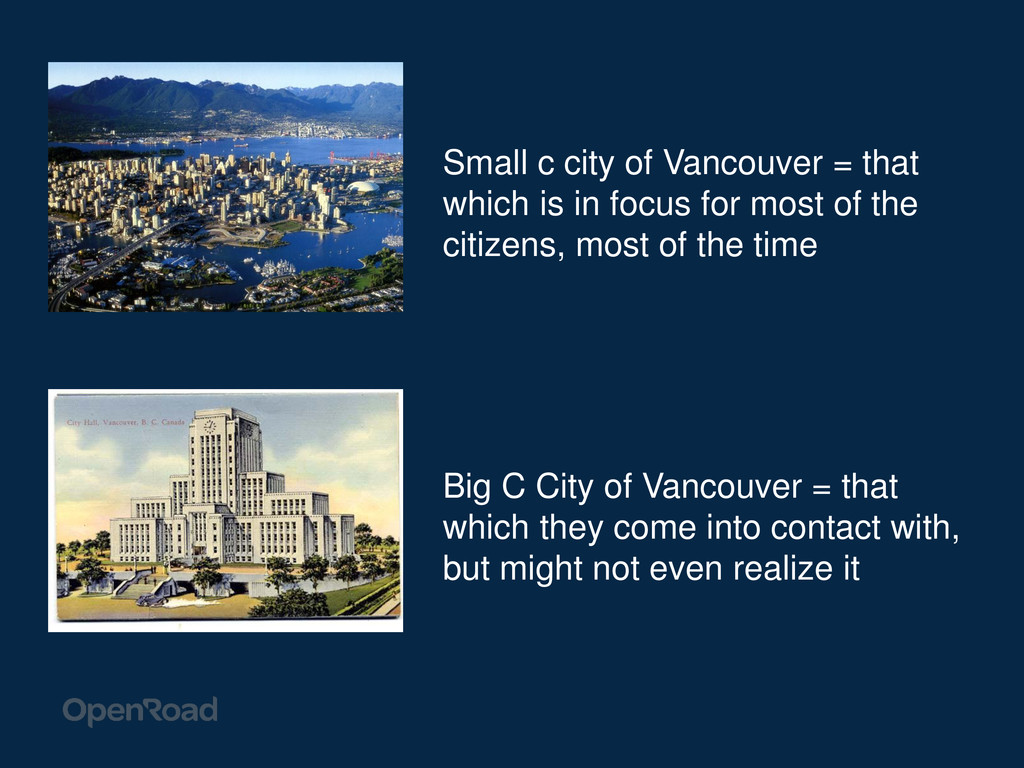 Big C City of Vancouver = that which they come ...