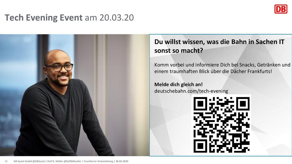 Tech Evening Event am 20.03.20 Du willst wissen...