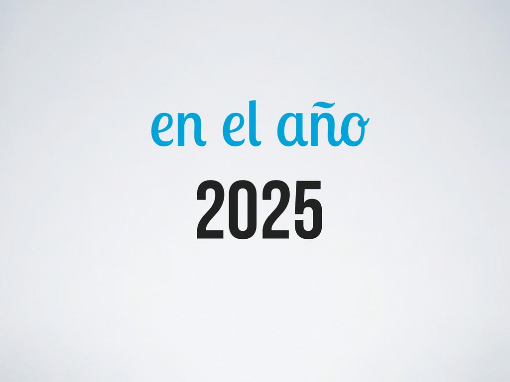ñ 2025