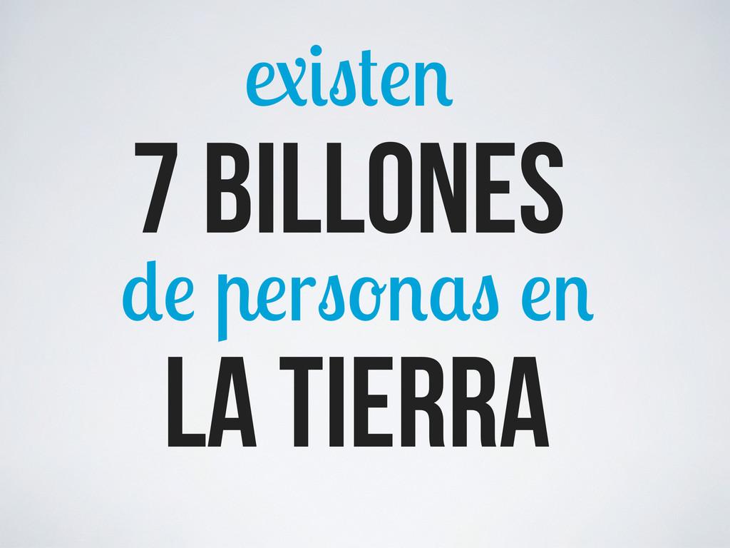 la tierra r 7 billones