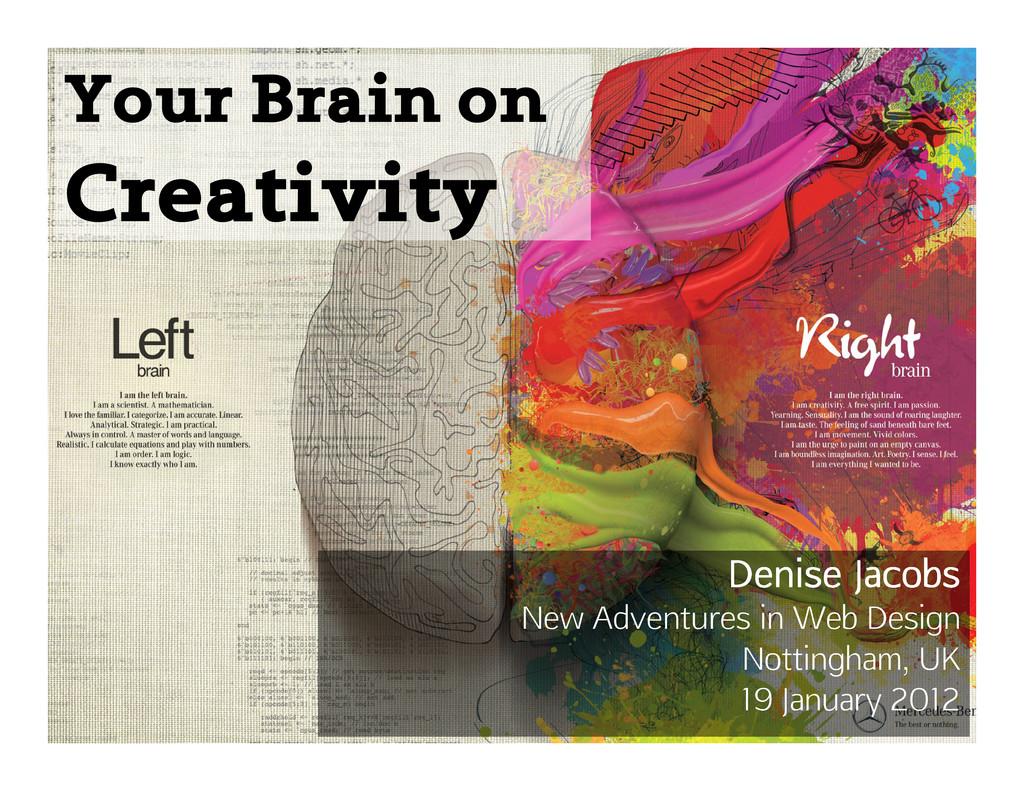 Your Brain on Creativity Denise Jacobs New Adve...