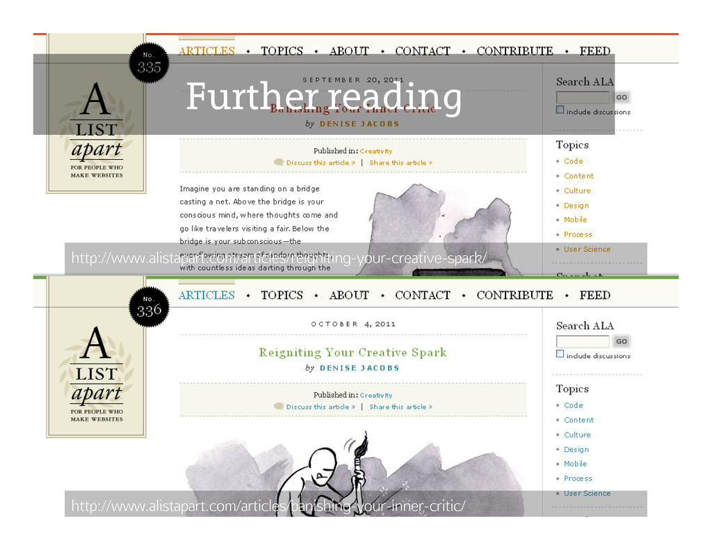 Further reading http://www.alistapart.com/artic...