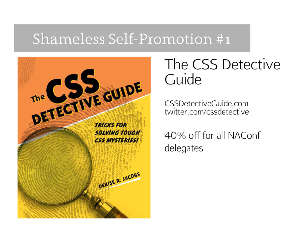 The CSS Detective Guide CSSDetectiveGuide.com t...
