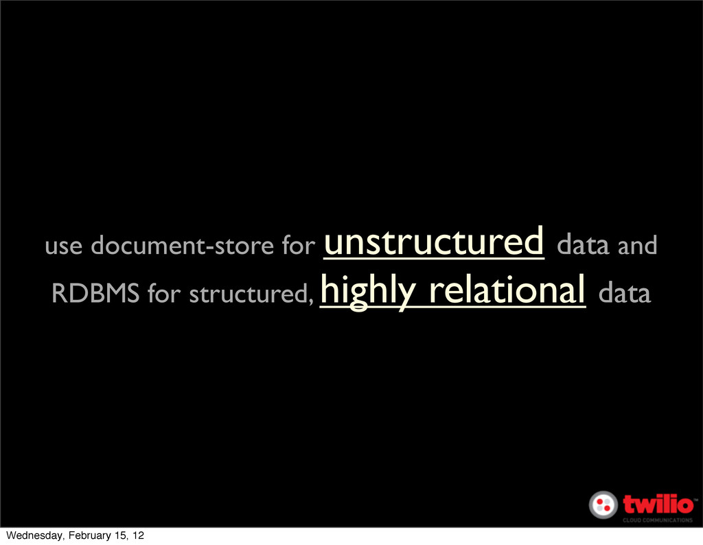 use document-store for unstructured data and RD...