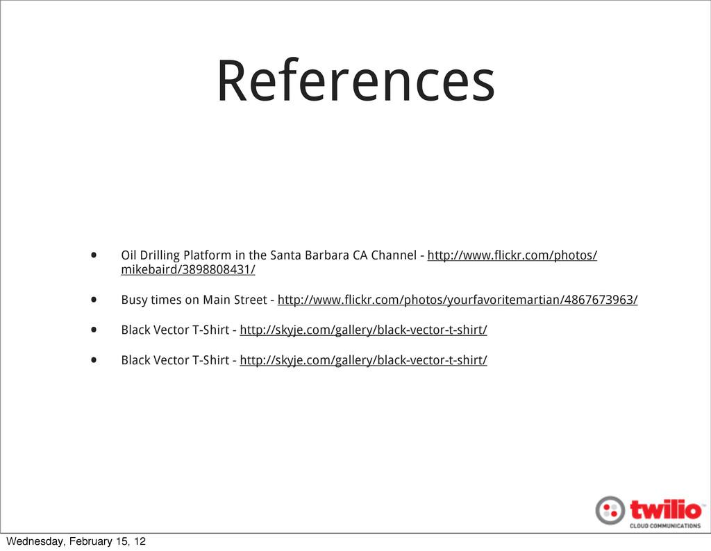 References • Oil Drilling Platform in the Santa...
