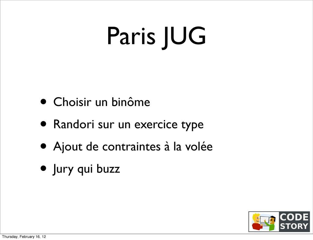 Paris JUG • Choisir un binôme • Randori sur un ...
