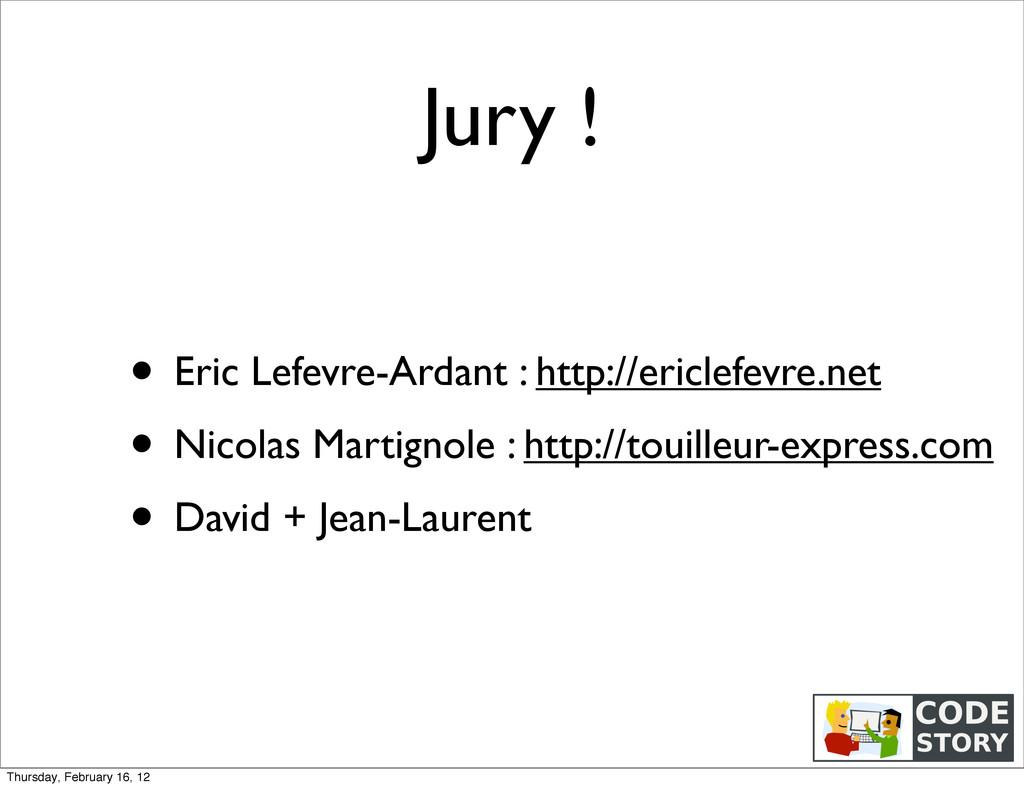 Jury ! • Eric Lefevre-Ardant : http://ericlefev...