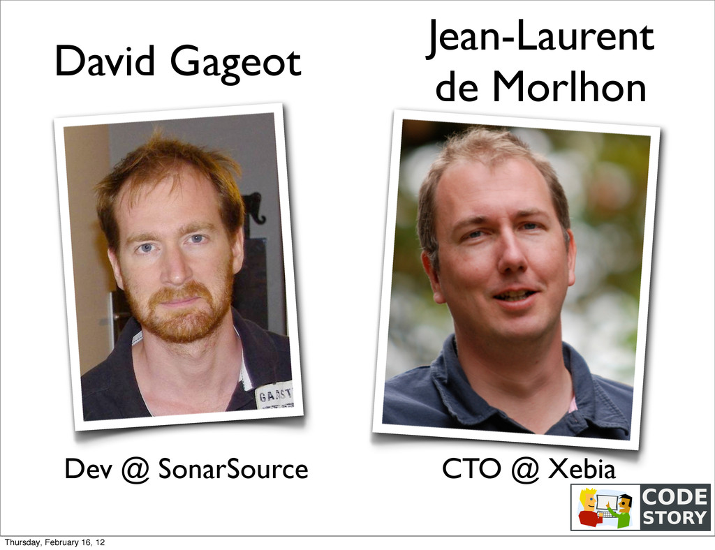David Gageot Jean-Laurent de Morlhon CTO @ Xebi...