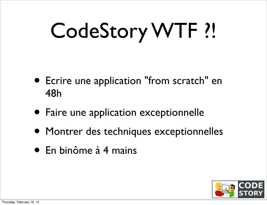 """CodeStory WTF ?! • Ecrire une application """"from..."""
