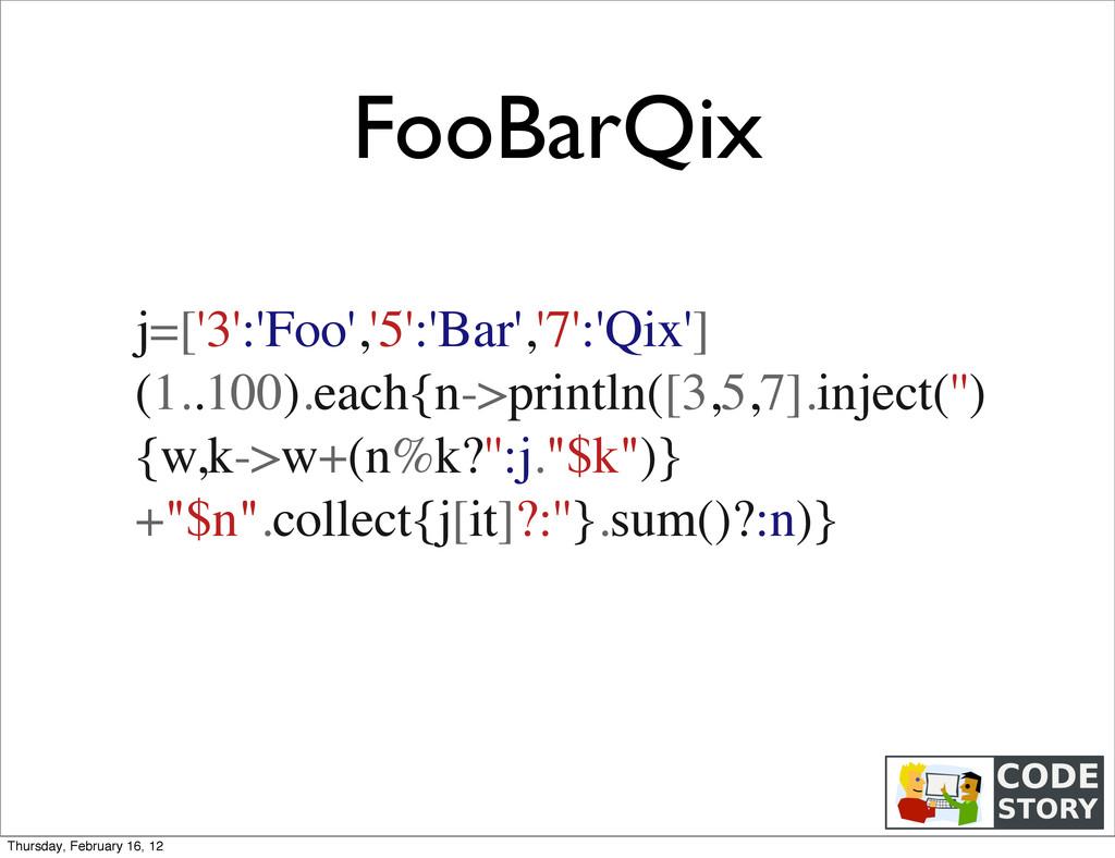 FooBarQix j=['3':'Foo','5':'Bar','7':'Qix'] (1....