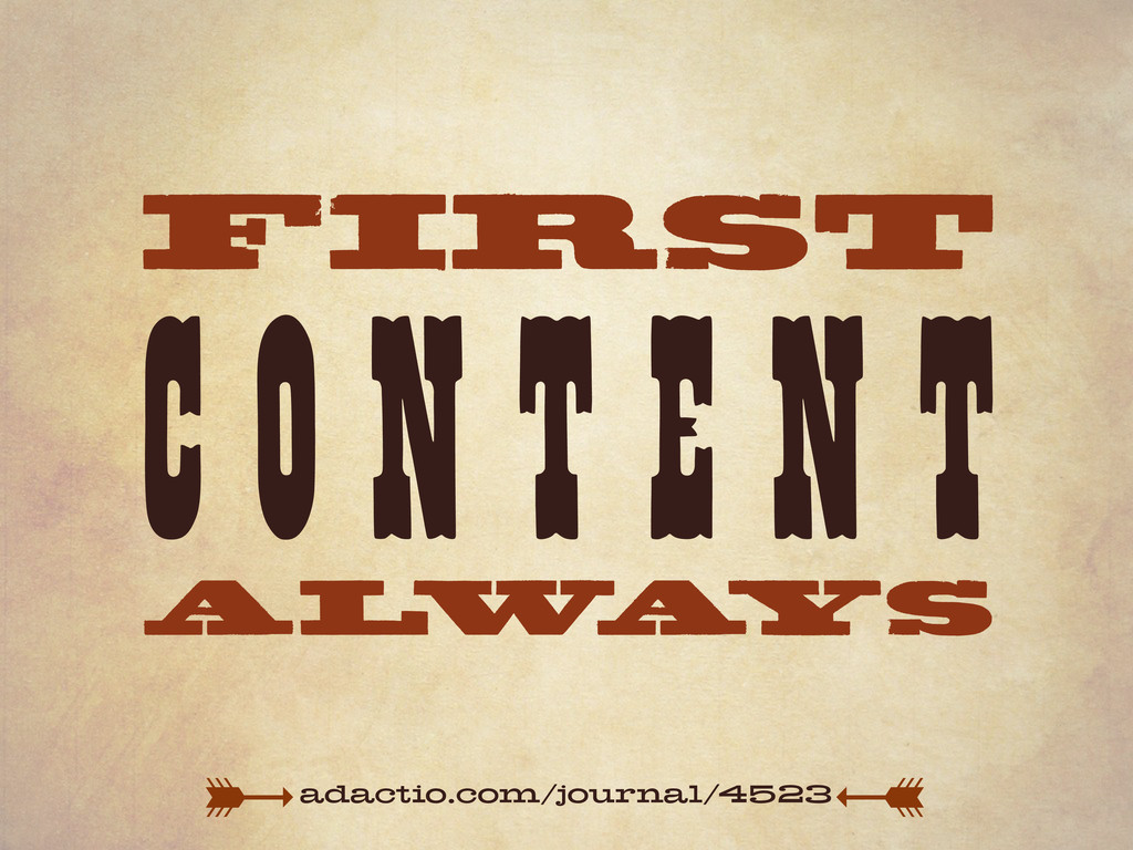 CONT EN T FIRST AL W A YS adactio.com/journal/4...