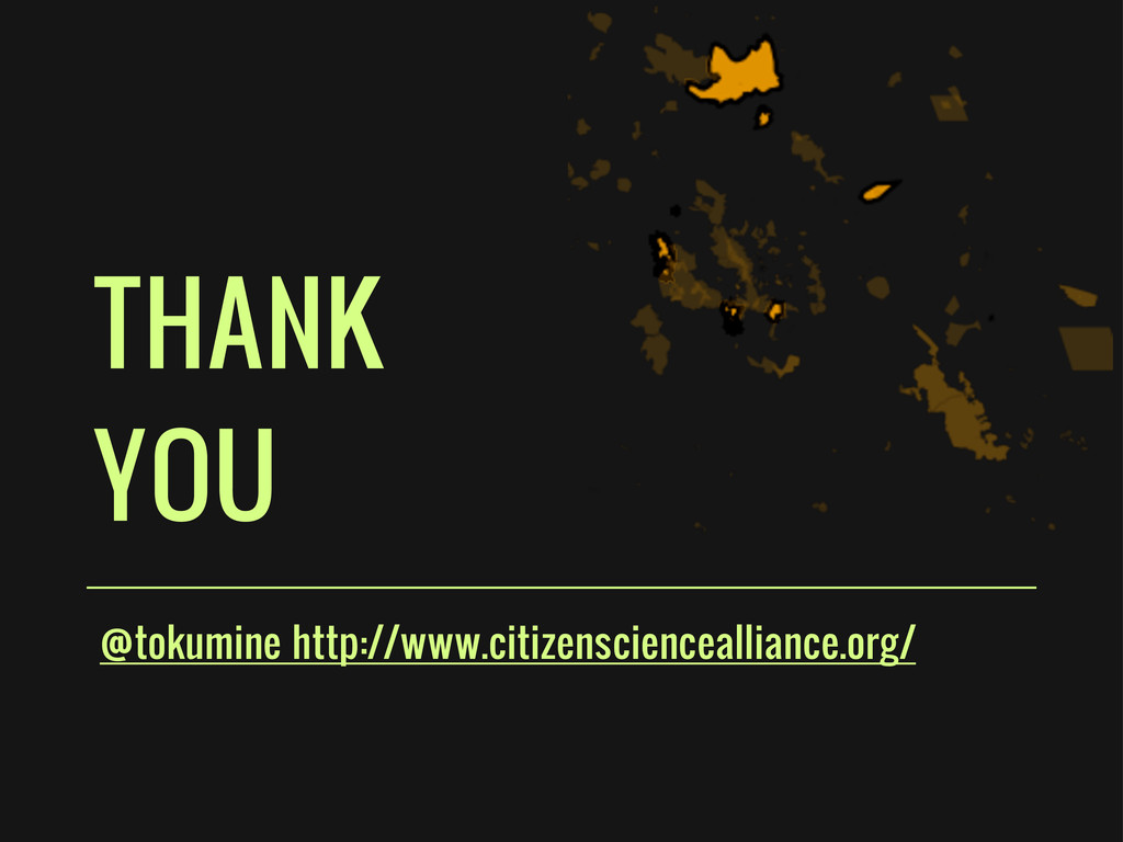 THANK YOU @tokumine http://www.citizenscienceal...