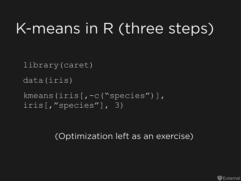 External K-means in R (three steps) library(car...