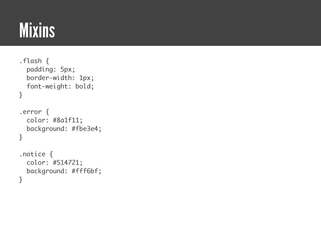 .flash { padding: 5px; border-width: 1px; font-...