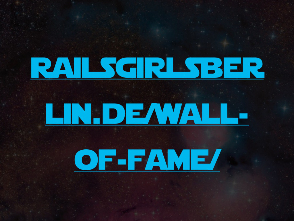 railsgirlsber lin.de/wall- of-fame/