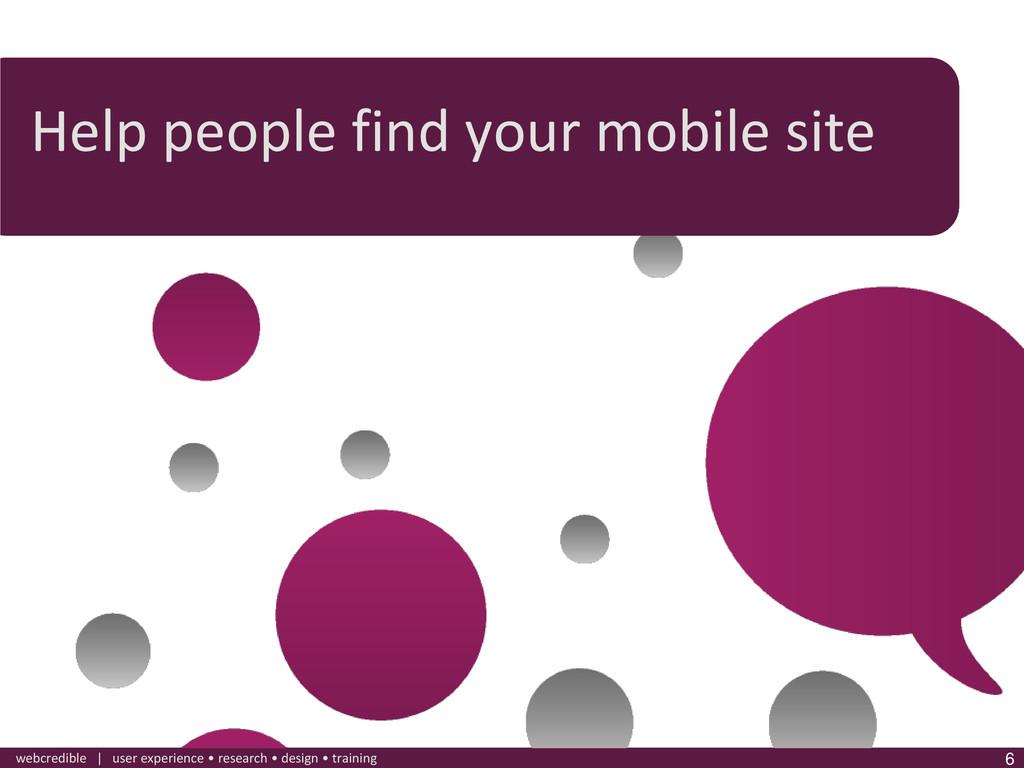 www.webcredible.co.uk 6 webcredible | user expe...