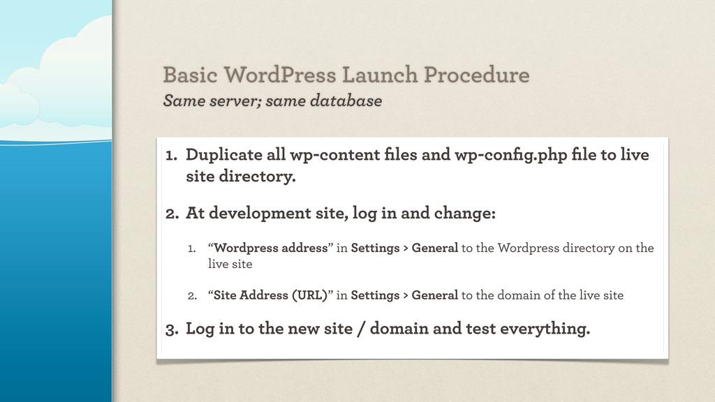 Basic WordPress Launch Procedure Same server; s...