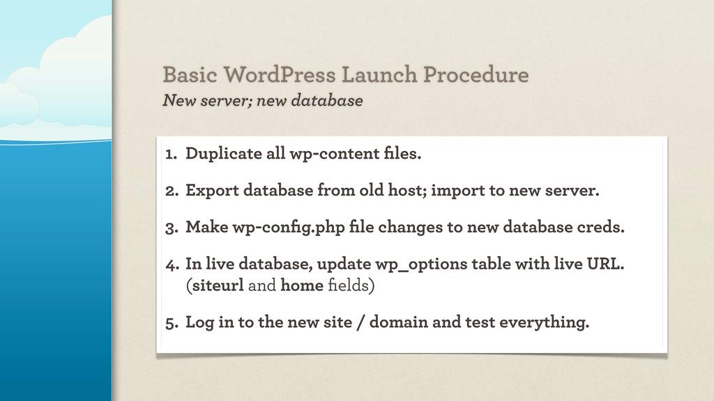 Basic WordPress Launch Procedure New server; ne...