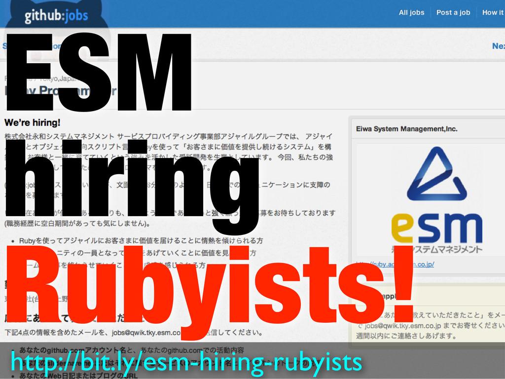 ESM hiring Rubyists! http://bit.ly/esm-hiring-r...