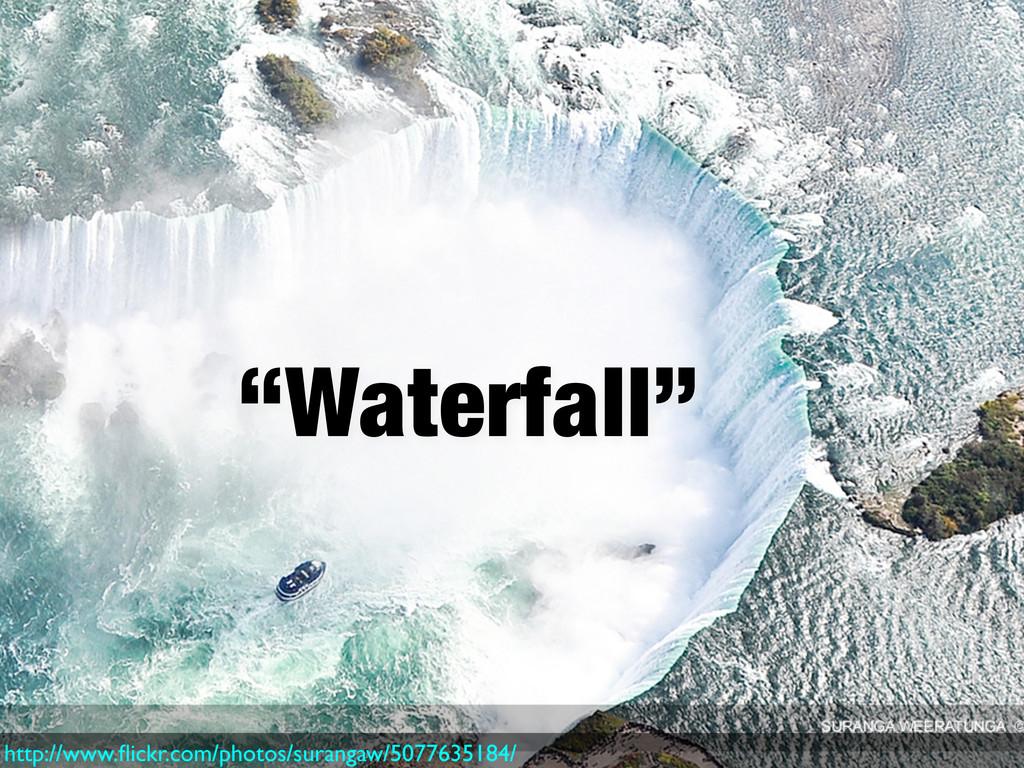 """Waterfall"" http://www.flickr.com/photos/suranga..."