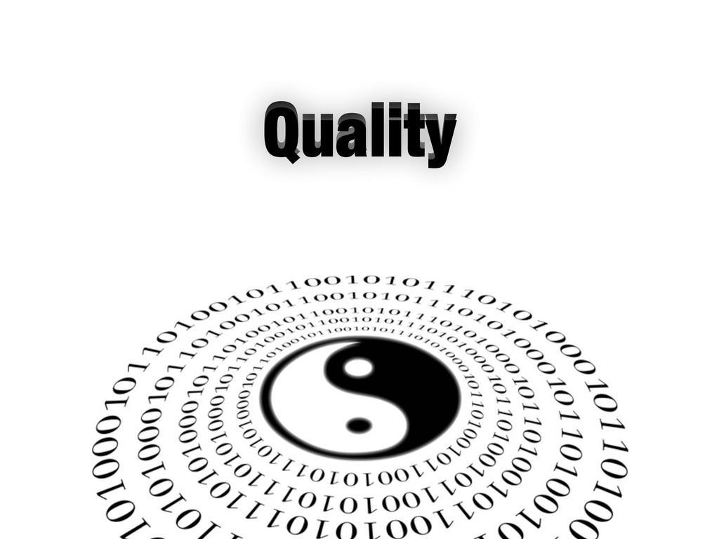 Quality Quality