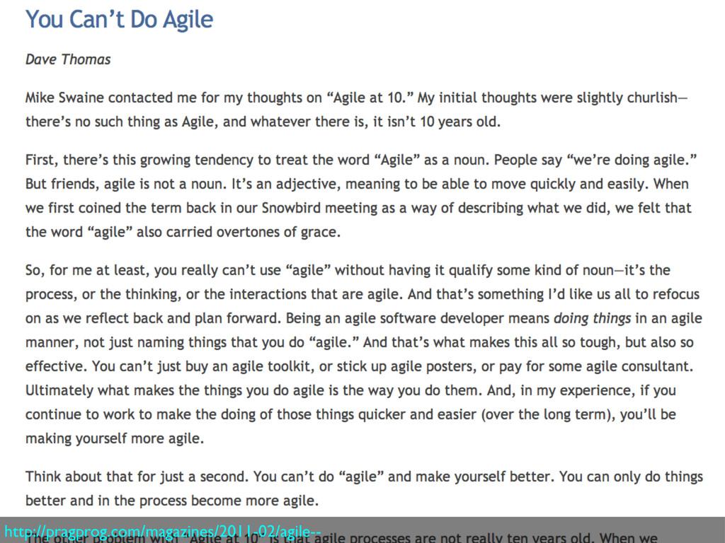http://pragprog.com/magazines/2011-02/agile--