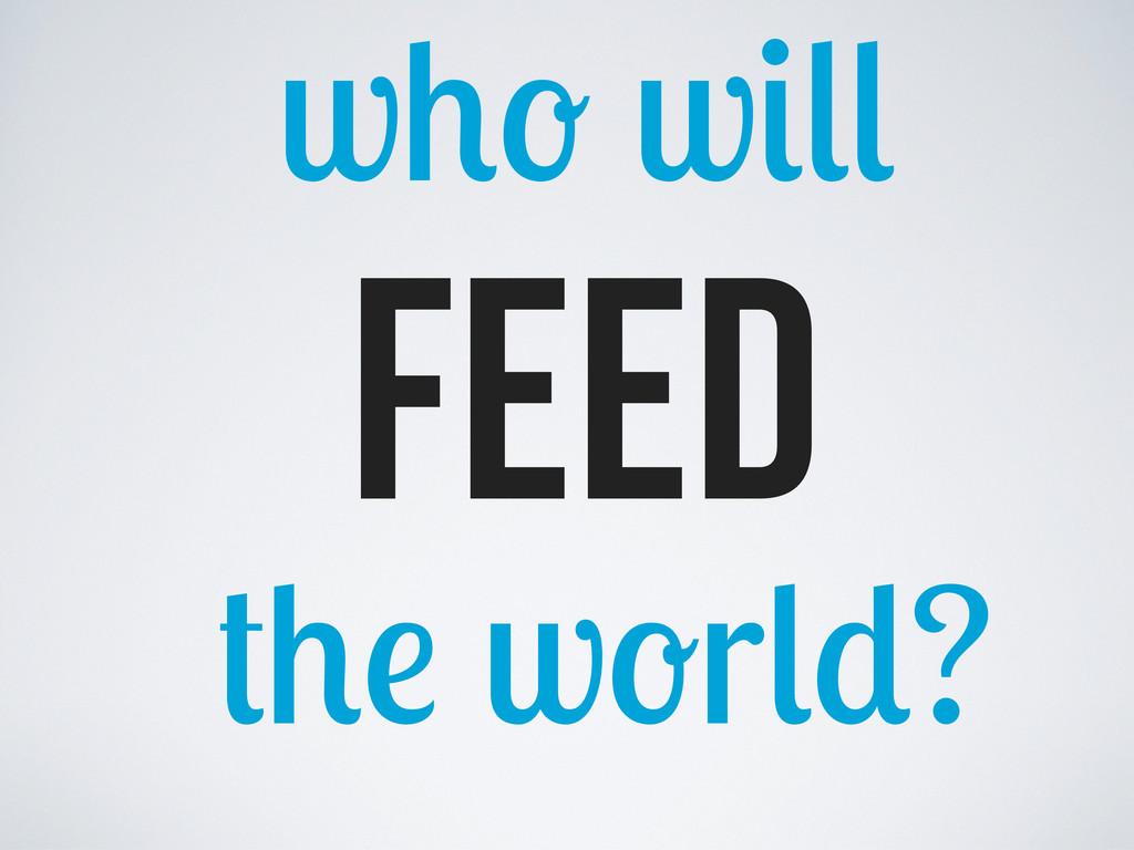 FEED w r ? w w