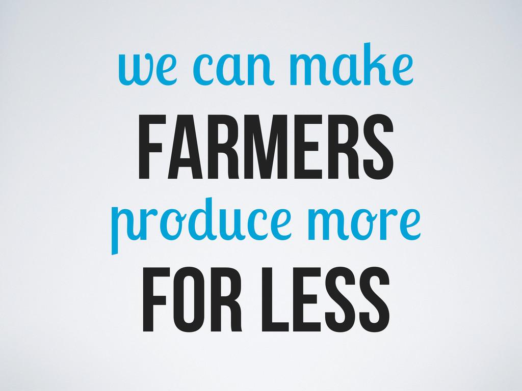w farmers r r for less