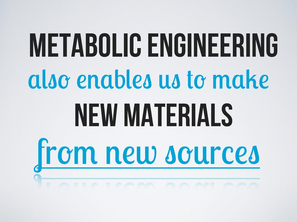 metabolic engineering b new materials fr w r
