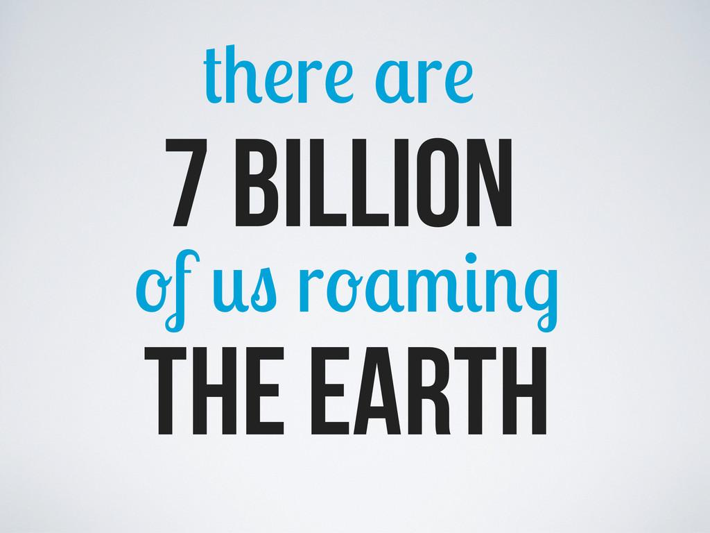 the earth f r 7 billion r r
