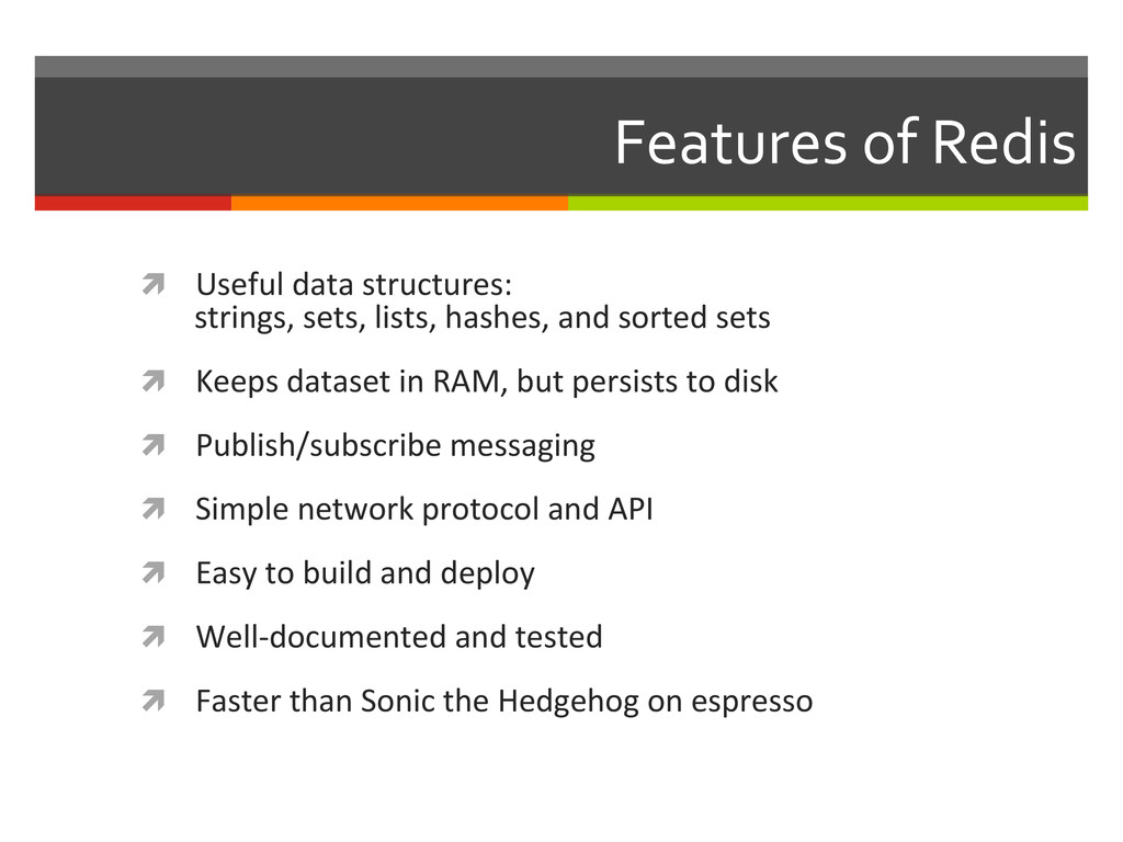 Features of Redis  ì Useful data...